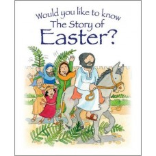 Would You Like to Know the Story of Easter? - Tim Dowley & Eira Reeves